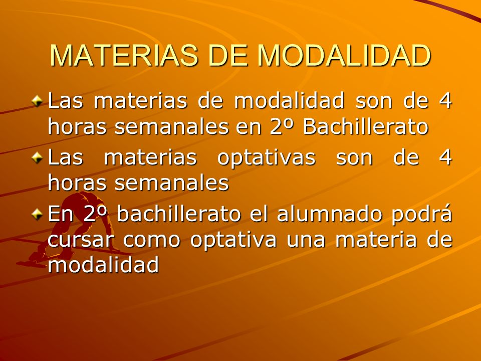 El Bachillerato se organiza a través de diversos tipos de materias: Materias comunes: obligatorias e iguales para todas las modalidades Materias propi