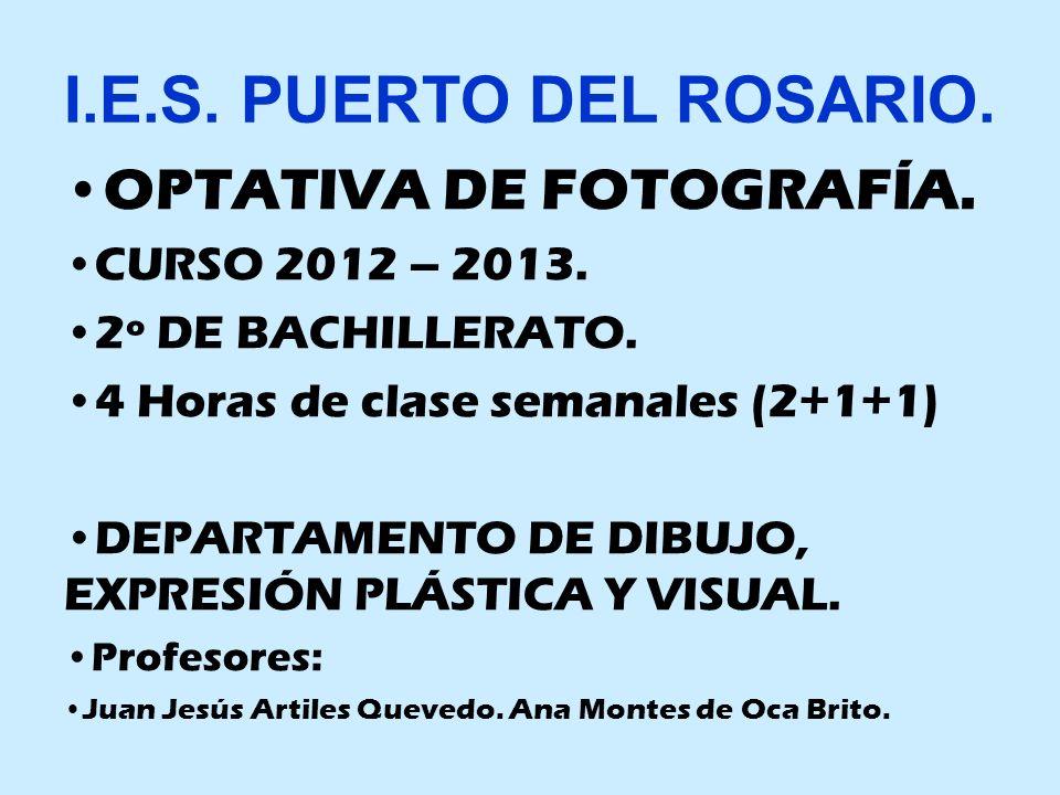 I.E.S. PUERTO DEL ROSARIO. OPTATIVA DE FOTOGRAFÍA.