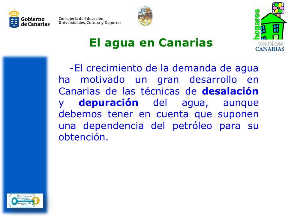 -El crecimiento de la demanda de agua ha motivado un gran desarrollo en Canarias de las técnicas de desalación y depuración del agua, aunque debemos t