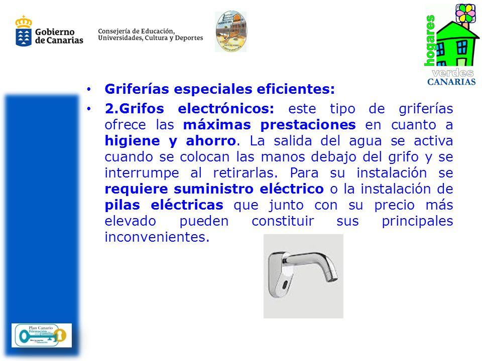 Griferías especiales eficientes: 2.Grifos electrónicos: este tipo de griferías ofrece las máximas prestaciones en cuanto a higiene y ahorro. La salida