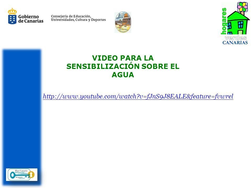 http://www.youtube.com/watch?v=fJnS9J8EALE&feature=fvwrel VIDEO PARA LA SENSIBILIZACIÓN SOBRE EL AGUA