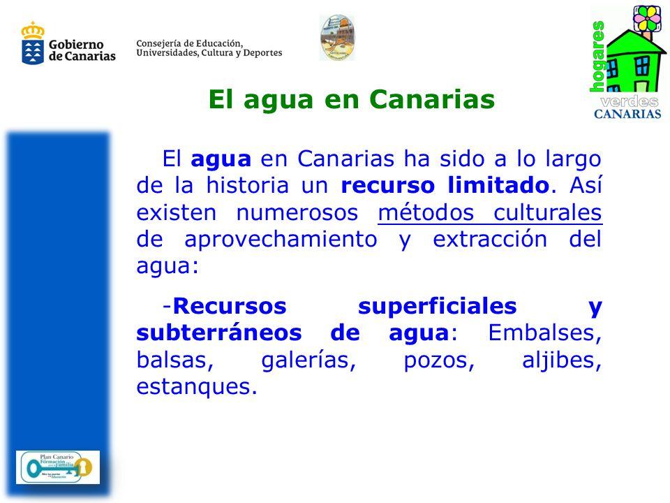 El agua en Canarias ha sido a lo largo de la historia un recurso limitado. Así existen numerosos métodos culturales de aprovechamiento y extracción de