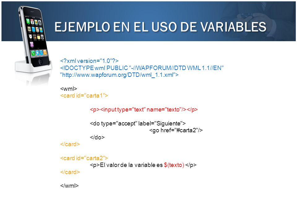 EJEMPLO EN EL USO DE VARIABLES El valor de la variable es $(texto)