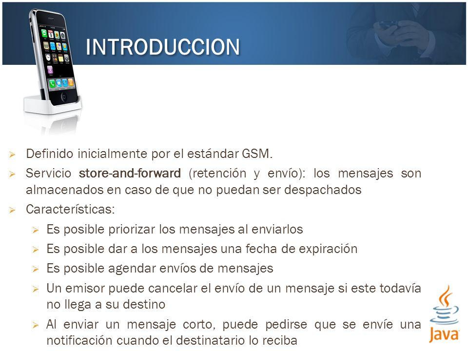 Definido inicialmente por el estándar GSM. Servicio store-and-forward (retención y envío): los mensajes son almacenados en caso de que no puedan ser d