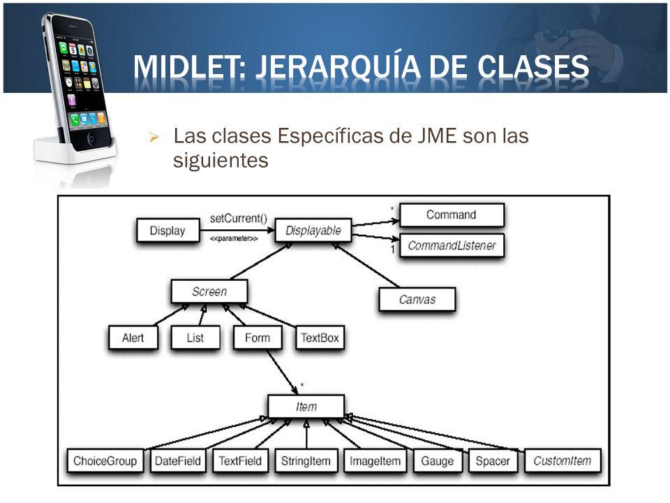 Las clases Específicas de JME son las siguientes