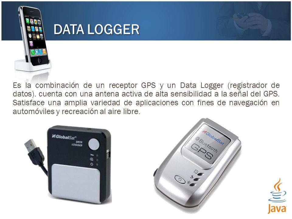 DATA LOGGER Es la combinación de un receptor GPS y un Data Logger (registrador de datos). cuenta con una antena activa de alta sensibilidad a la señal