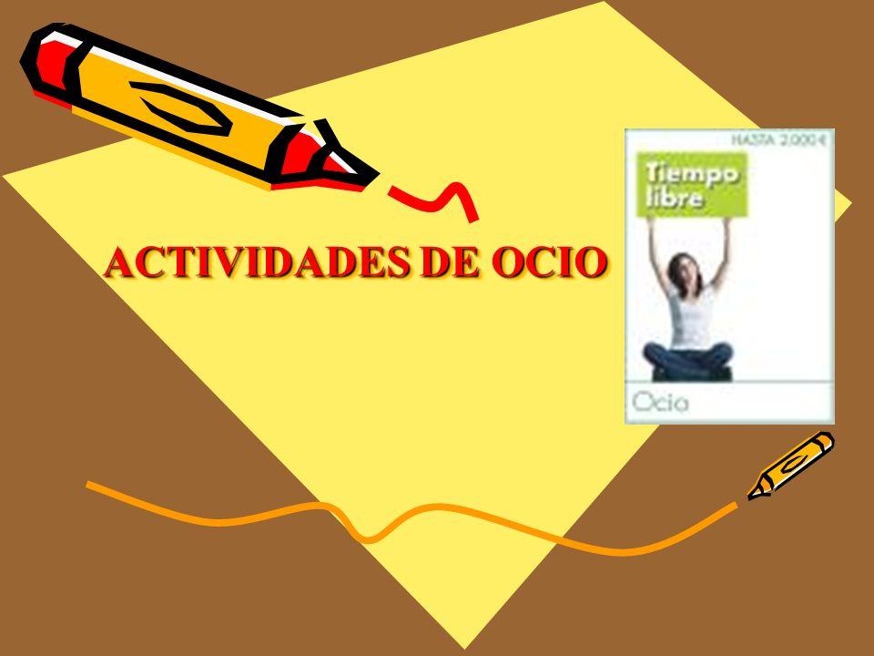 ACTIVIDADES DE OCIO