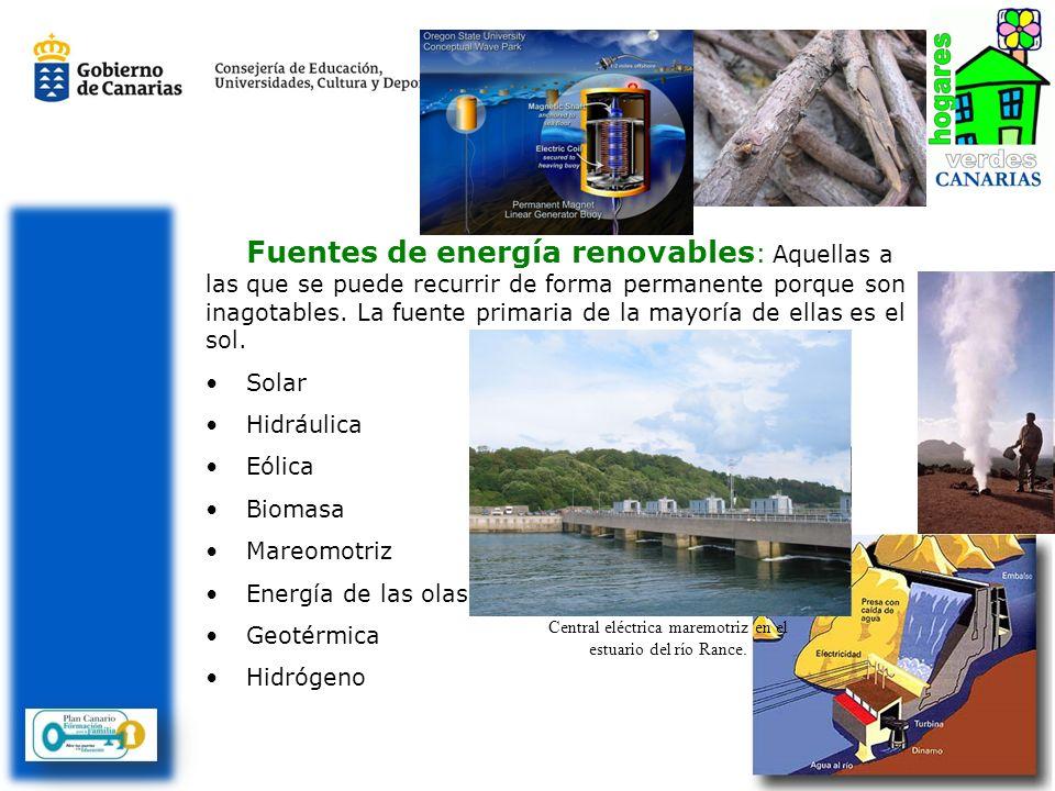 Fuentes de energía renovables : Aquellas a las que se puede recurrir de forma permanente porque son inagotables. La fuente primaria de la mayoría de e