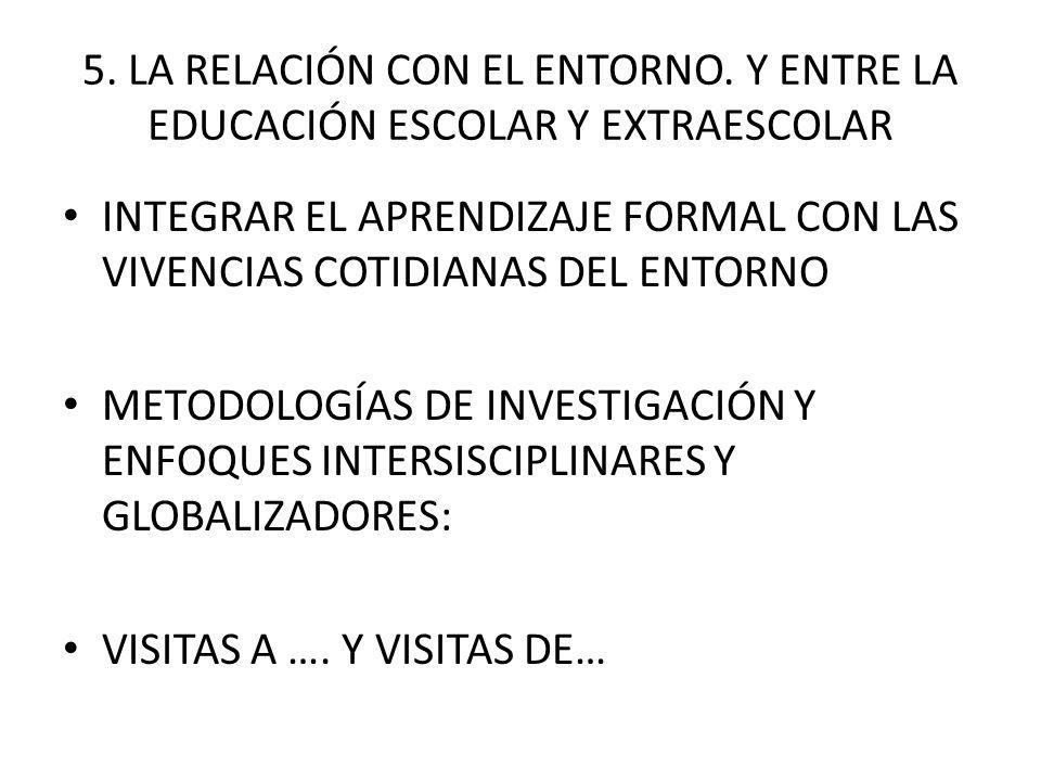 5. LA RELACIÓN CON EL ENTORNO.