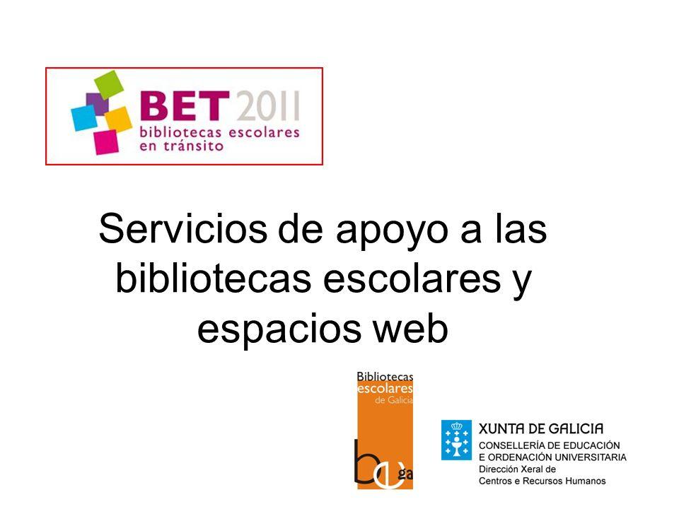 Servicios de apoyo a las bibliotecas escolares y espacios web