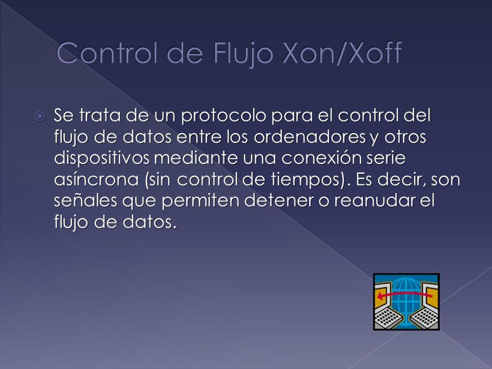Se trata de un protocolo para el control del flujo de datos entre los ordenadores y otros dispositivos mediante una conexión serie asíncrona (sin cont