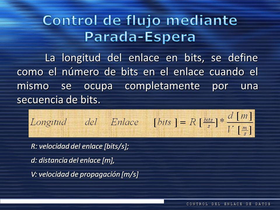 La longitud del enlace en bits, se define como el número de bits en el enlace cuando el mismo se ocupa completamente por una secuencia de bits. R: vel