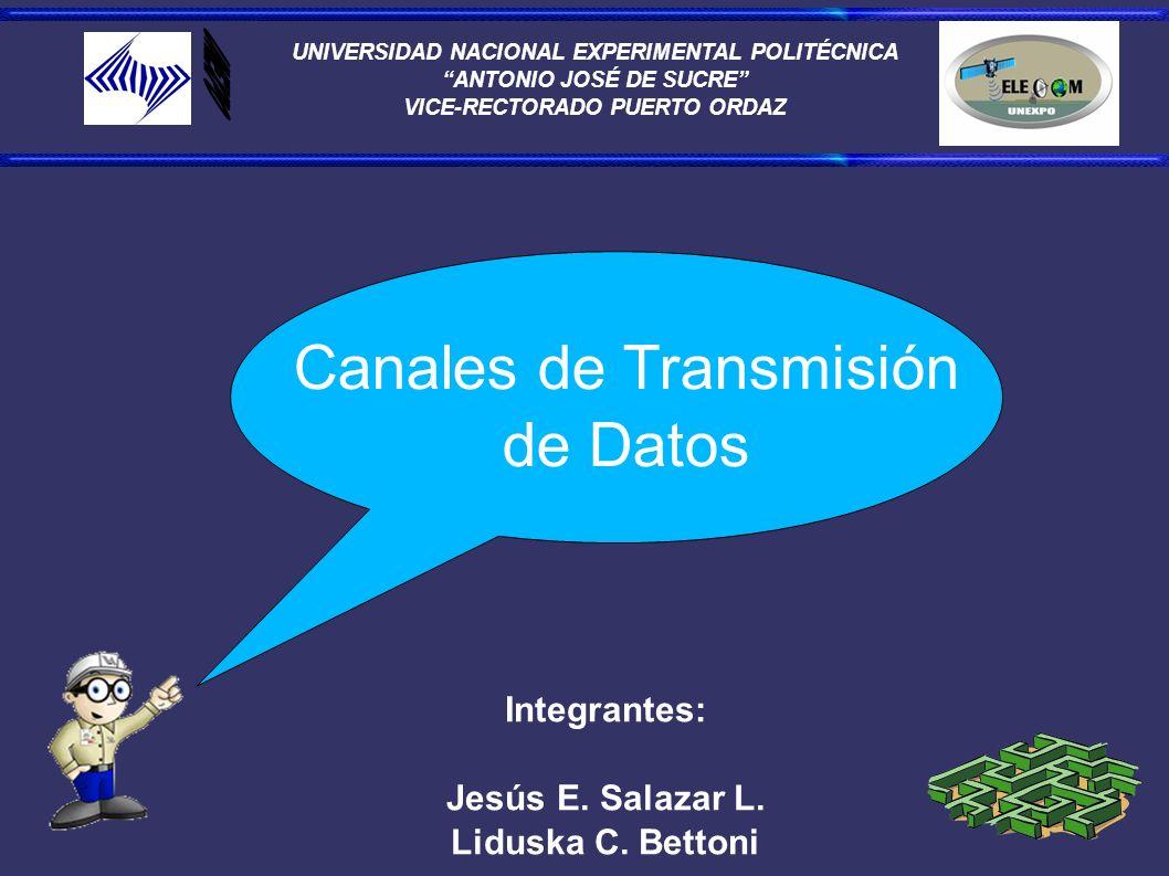 UNIVERSIDAD NACIONAL EXPERIMENTAL POLITÉCNICA ANTONIO JOSÉ DE SUCRE VICE-RECTORADO PUERTO ORDAZ Integrantes: Jesús E.