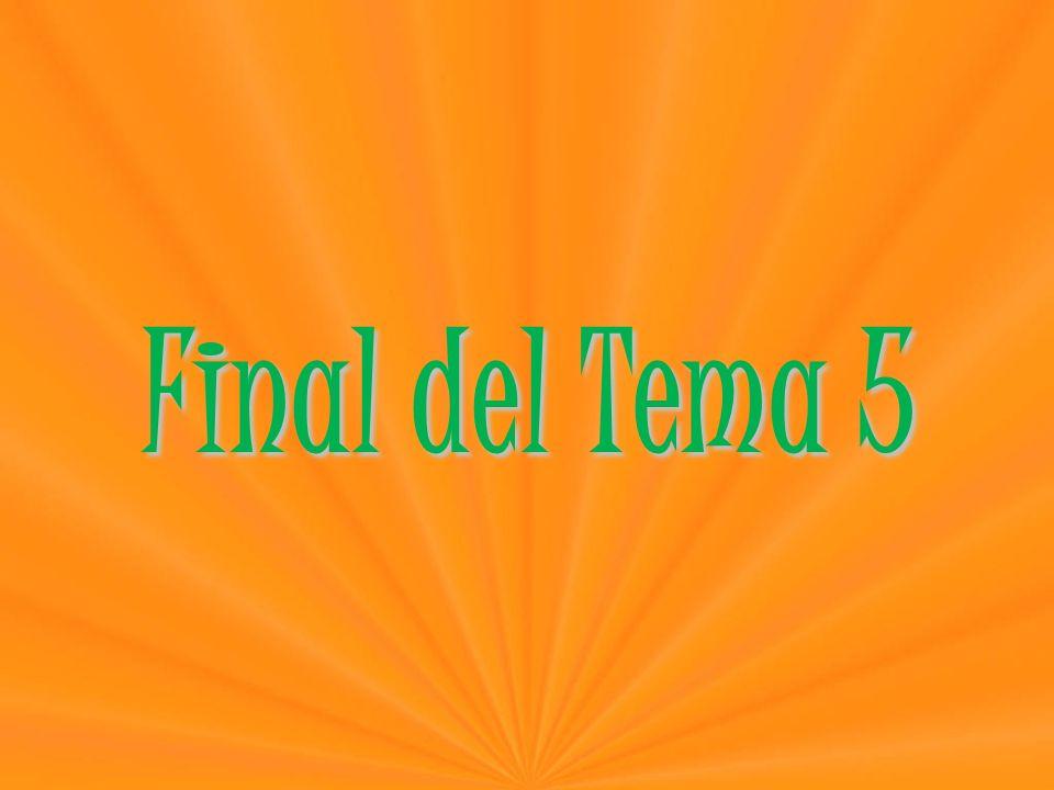 Final del Tema 5