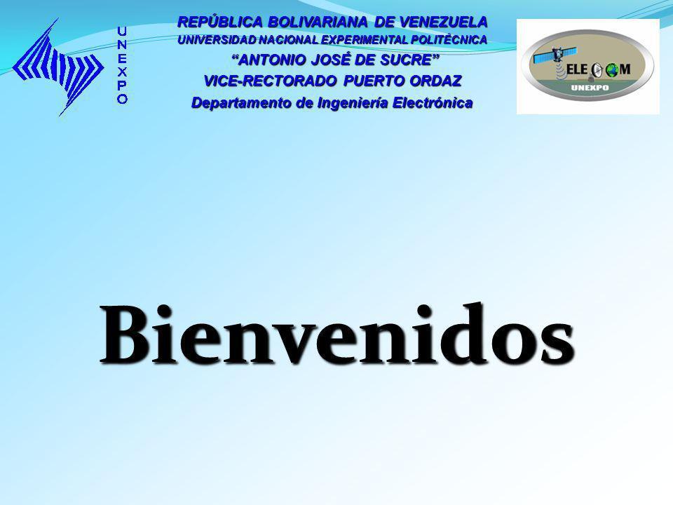 REPÚBLICA BOLIVARIANA DE VENEZUELA UNIVERSIDAD NACIONAL EXPERIMENTAL POLITÉCNICA ANTONIO JOSÉ DE SUCRE ANTONIO JOSÉ DE SUCRE VICE-RECTORADO PUERTO ORD