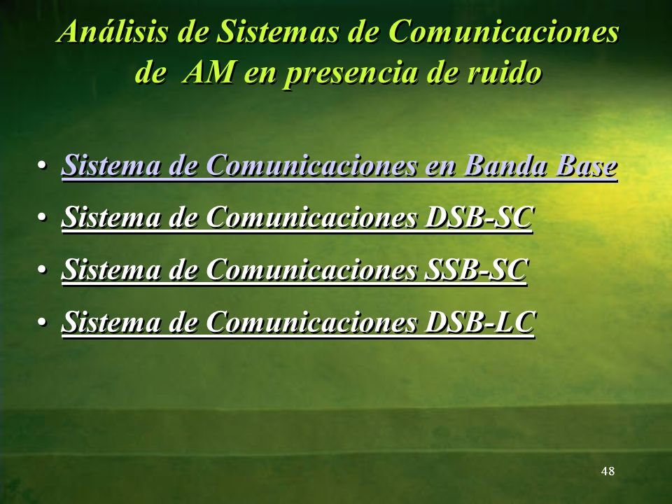 Análisis de Sistemas de Comunicaciones de AM en presencia de ruido Sistema de Comunicaciones en Banda BaseSistema de Comunicaciones en Banda Base Sist