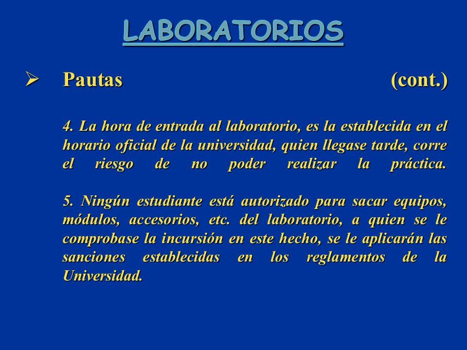 Pautas (cont.) 4.