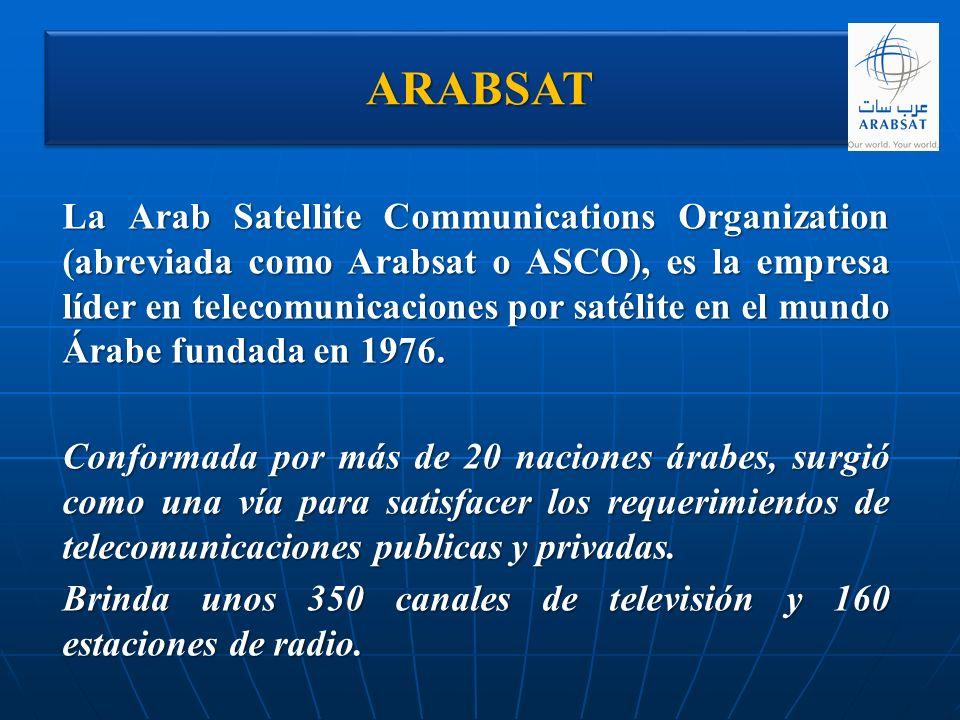 ARABSATARABSAT La Arab Satellite Communications Organization (abreviada como Arabsat o ASCO), es la empresa líder en telecomunicaciones por satélite e