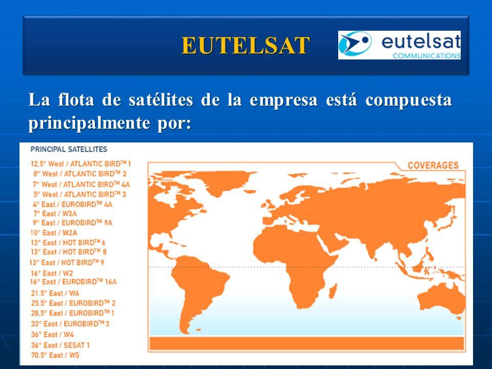 EUTELSATEUTELSAT La flota de satélites de la empresa está compuesta principalmente por: