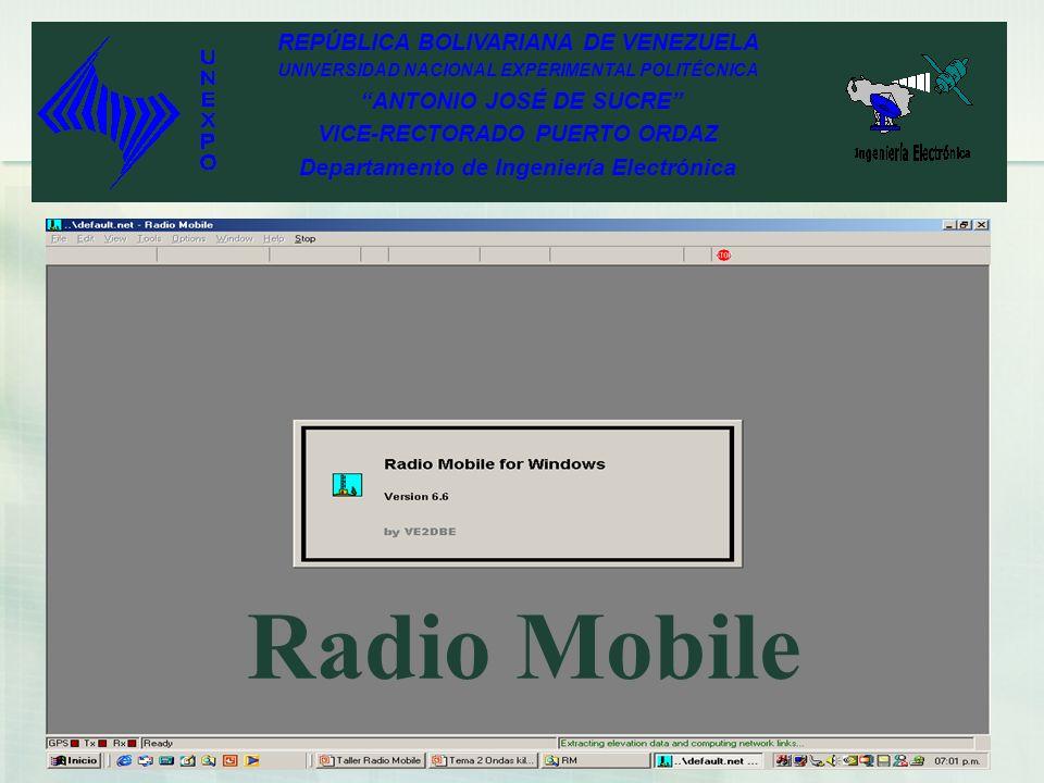REPÚBLICA BOLIVARIANA DE VENEZUELA UNIVERSIDAD NACIONAL EXPERIMENTAL POLITÉCNICA ANTONIO JOSÉ DE SUCRE VICE-RECTORADO PUERTO ORDAZ Departamento de Ingeniería Electrónica Radio Mobile