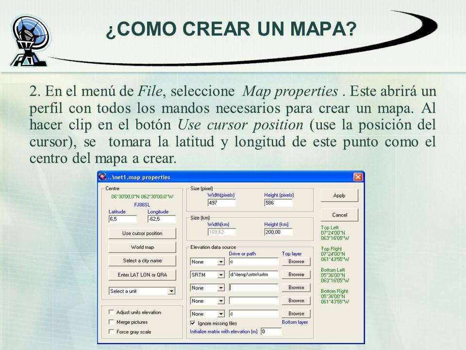 2. En el menú de File, seleccione Map properties. Este abrirá un perfil con todos los mandos necesarios para crear un mapa. Al hacer clip en el botón