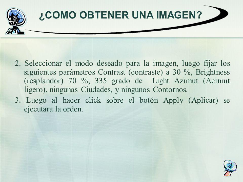 2. Seleccionar el modo deseado para la imagen, luego fijar los siguientes parámetros Contrast (contraste) a 30 %, Brightness (resplandor) 70 %, 335 gr