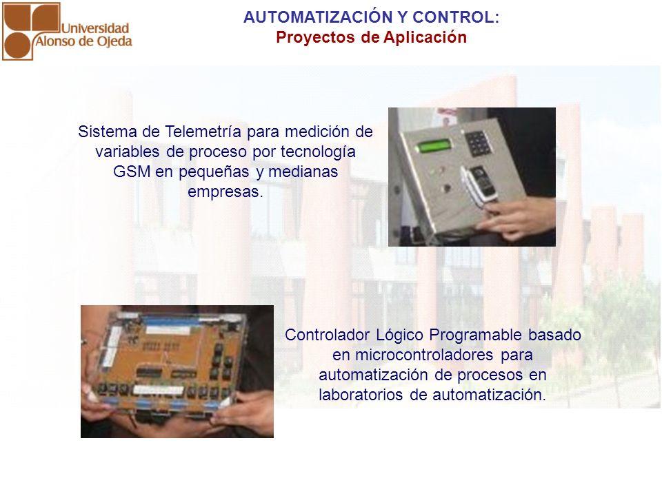 Sistema de Telemetría para medición de variables de proceso por tecnología GSM en pequeñas y medianas empresas. AUTOMATIZACIÓN Y CONTROL: Proyectos de