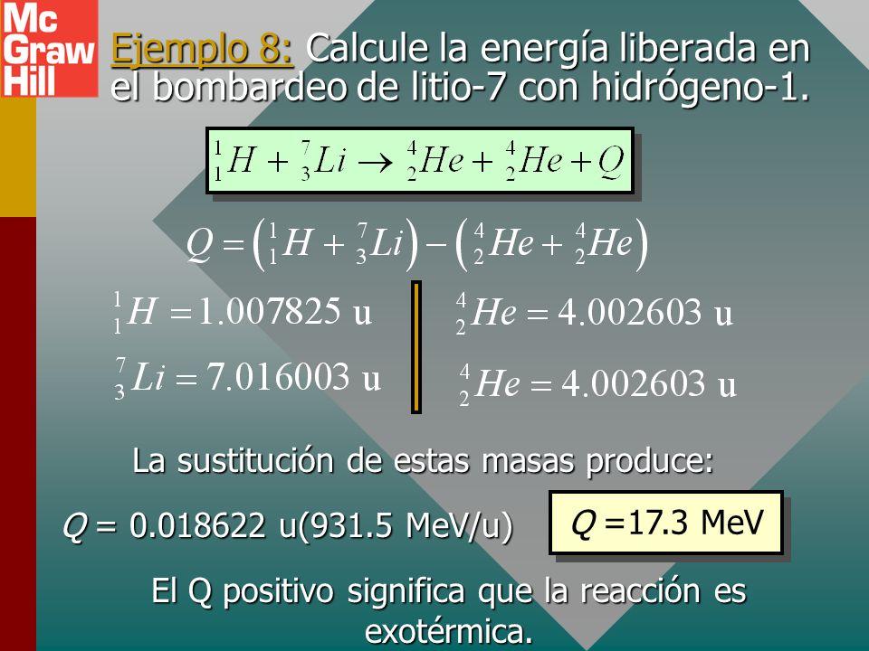 Conservación de masa-energía Siempre hay masa-energía asociada con cualquier reacción nuclear. La energía liberada o absorbida se llama Q-valor y se p