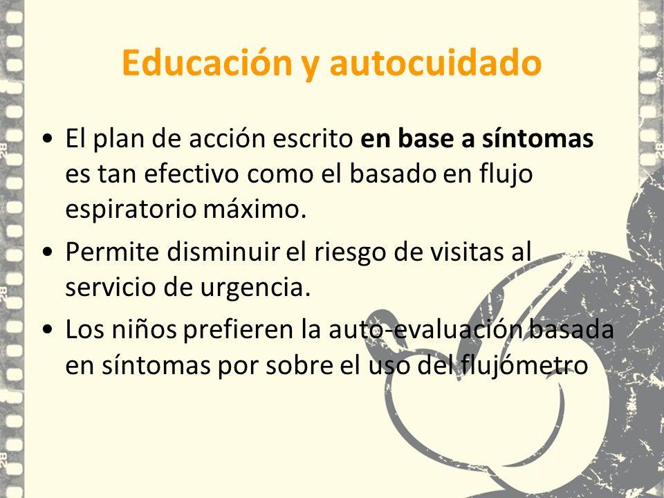 Educación y autocuidado El plan de acción escrito en base a síntomas es tan efectivo como el basado en flujo espiratorio máximo. Permite disminuir el