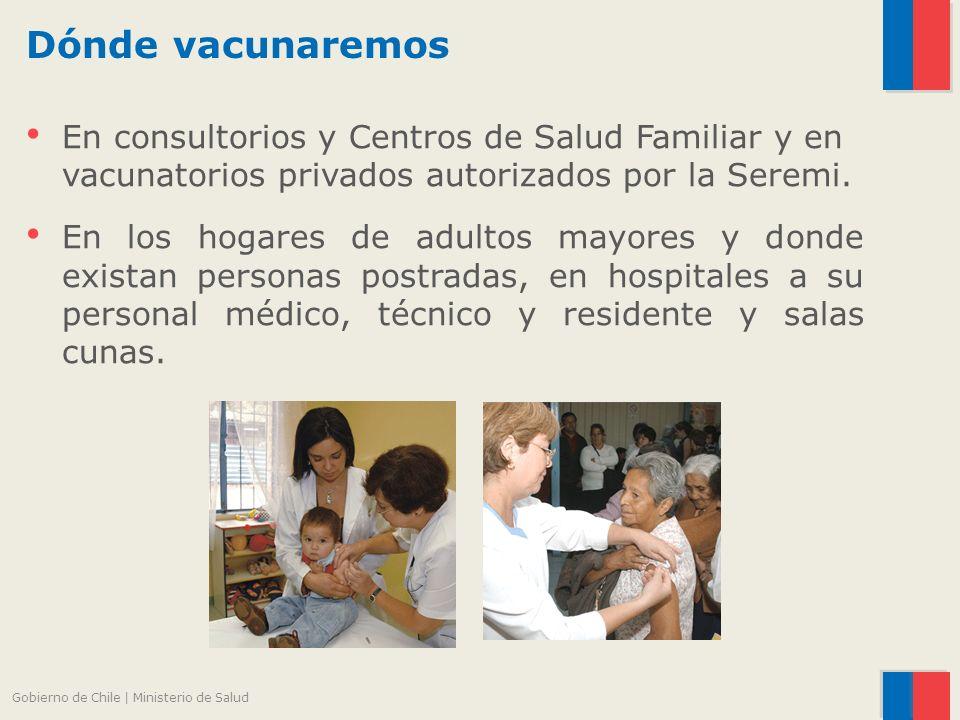 Dónde vacunaremos En consultorios y Centros de Salud Familiar y en vacunatorios privados autorizados por la Seremi.