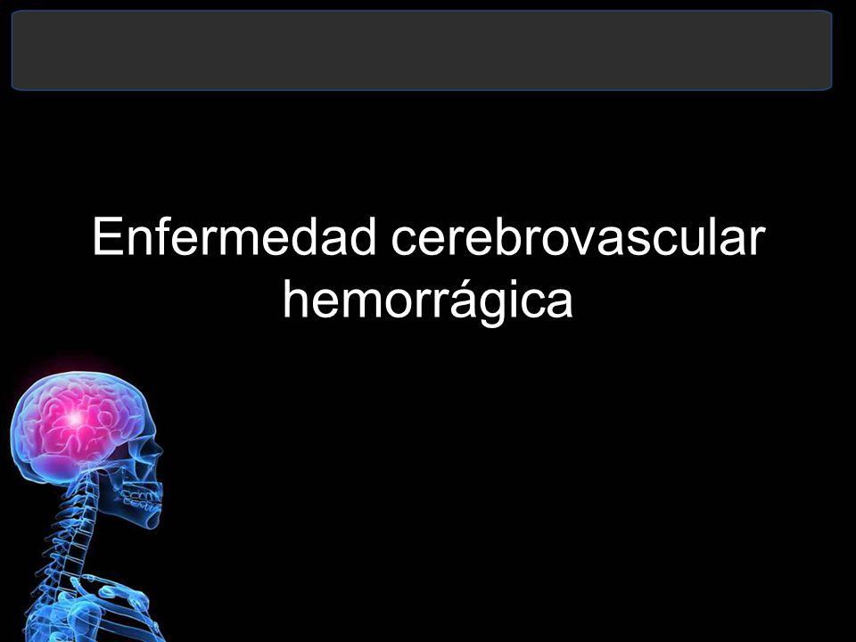 Enfermedad cerebrovascular hemorrágica