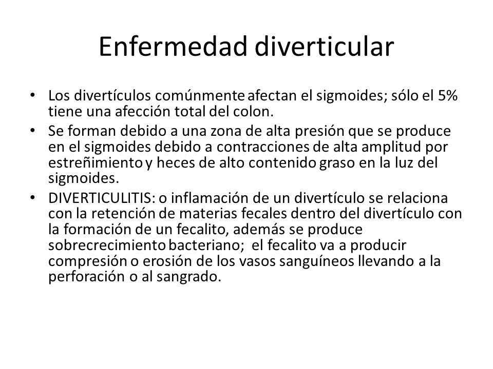 Enfermedad diverticular Los divertículos comúnmente afectan el sigmoides; sólo el 5% tiene una afección total del colon. Se forman debido a una zona d
