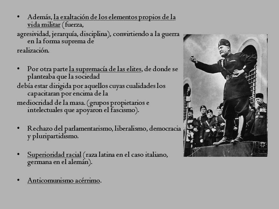 Fascismo La ideología fascista, surgió en la Italia de Benito Mussolini (a principios del `20 – hasta la derrota del país en la II G.M.). Este régimen