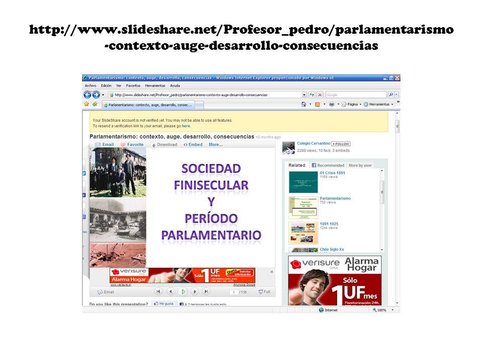 http://www.slideshare.net/Profesor_pedro/parlamentarismo -contexto-auge-desarrollo-consecuencias