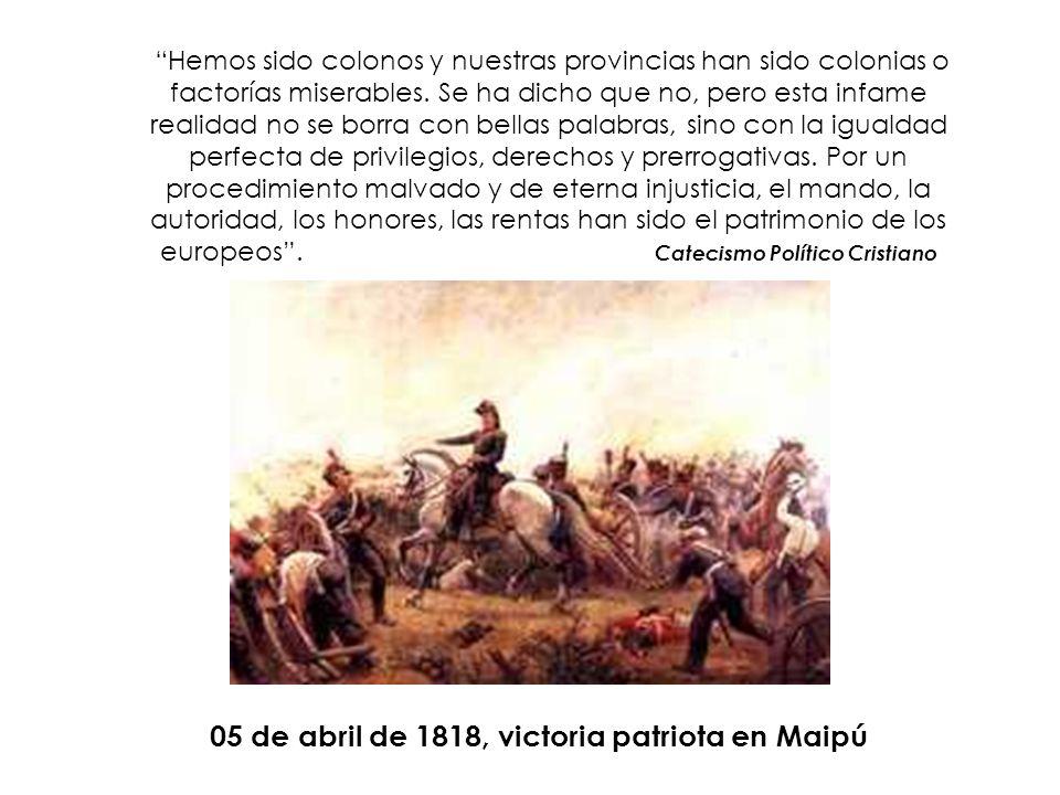 Hemos sido colonos y nuestras provincias han sido colonias o factorías miserables. Se ha dicho que no, pero esta infame realidad no se borra con bella