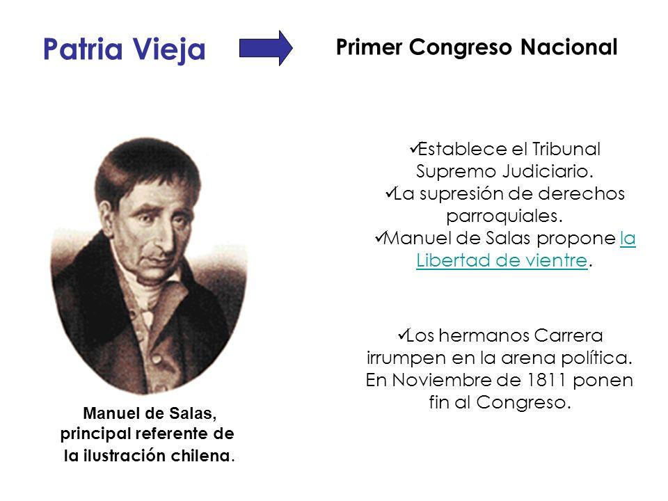 Patria Vieja Primer Congreso Nacional Los hermanos Carrera irrumpen en la arena política. En Noviembre de 1811 ponen fin al Congreso. Establece el Tri