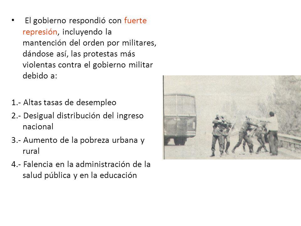 El gobierno respondió con fuerte represión, incluyendo la mantención del orden por militares, dándose así, las protestas más violentas contra el gobie