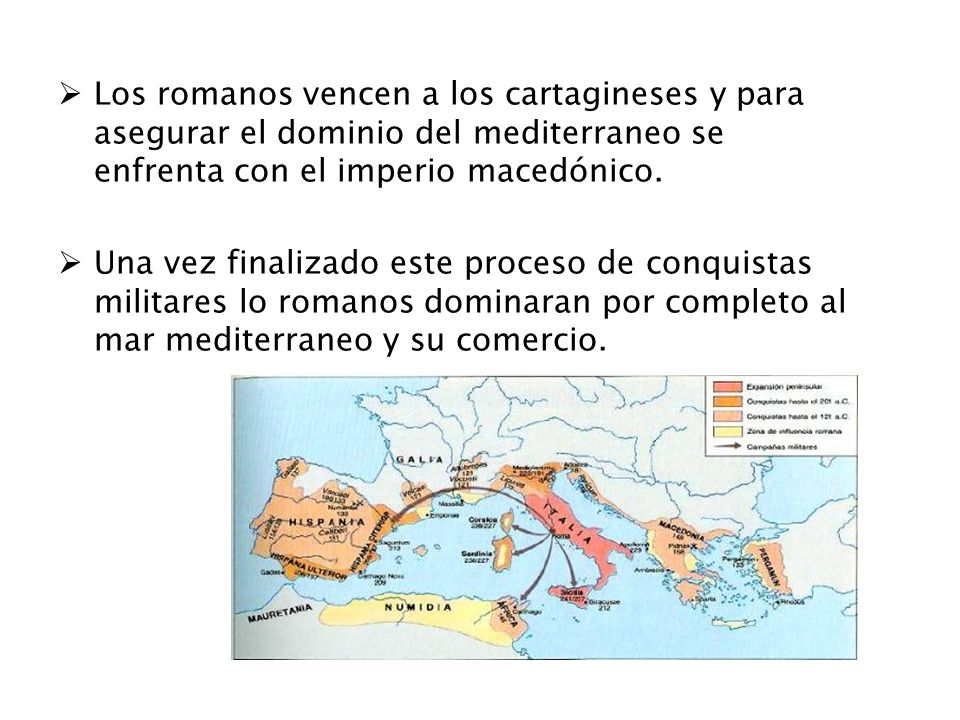 Los romanos vencen a los cartagineses y para asegurar el dominio del mediterraneo se enfrenta con el imperio macedónico. Una vez finalizado este proce