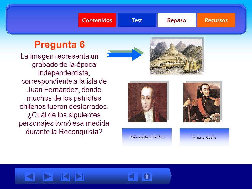 Pregunta 5 ¿Qué obras se le atribuyen a este personaje? La Aurora de Chile. El mercado de Abastos. Los primeros símbolos patrios. ContenidosTestRepaso