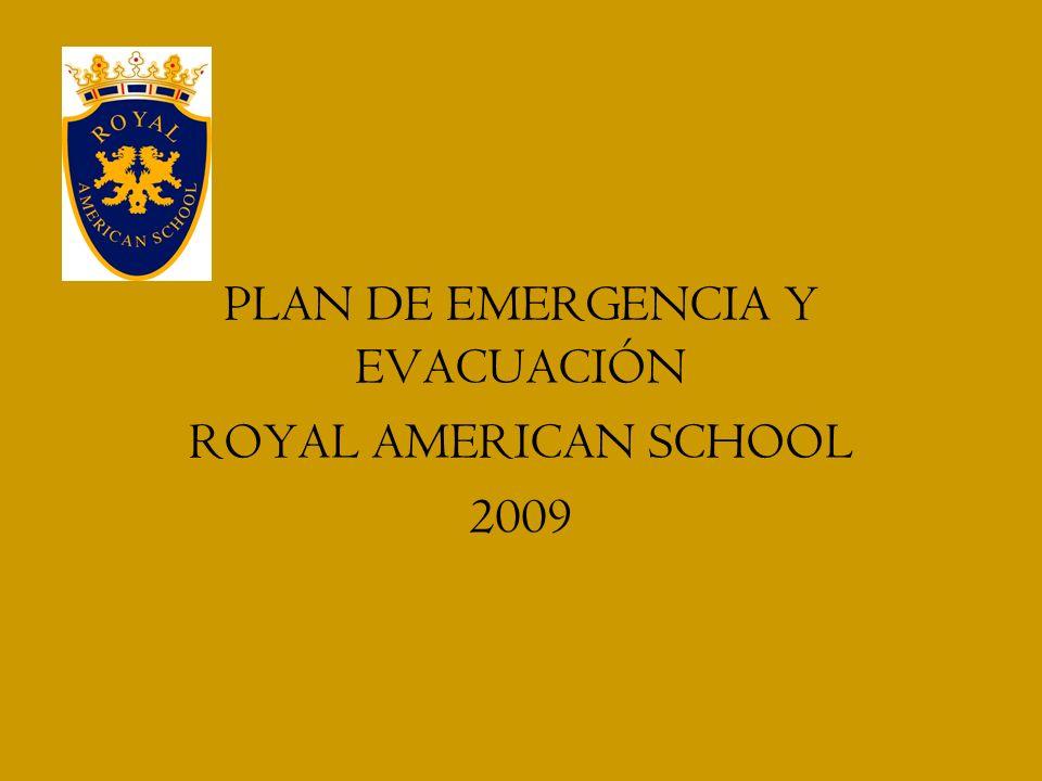OBJETIVO Desarrollar e implementar un plan de Emergencia a nivel de todo el Colegio Royal American School, frente a situaciones de emergencia.