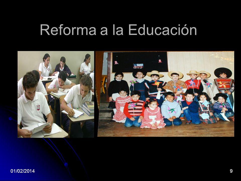 Reforma a la Educación 01/02/20149