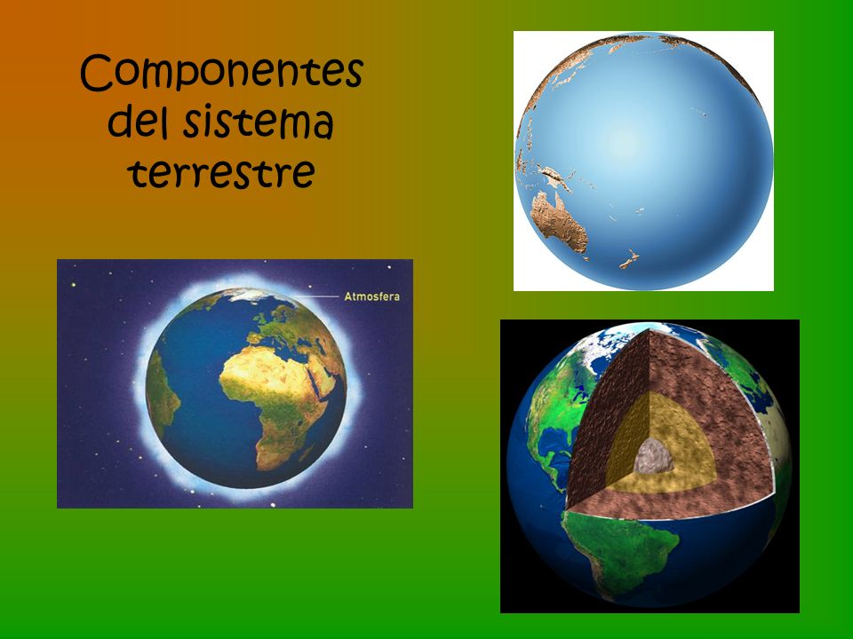 Componentes del sistema terrestre