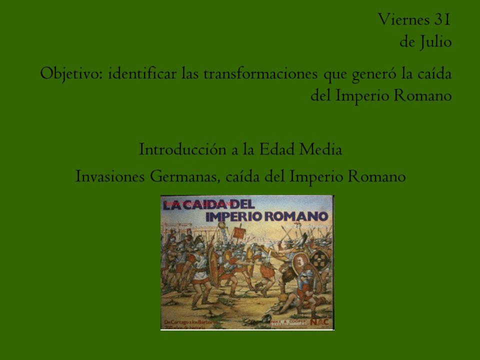 Consecuencias de las Invasiones Germanas Caída del Imperio Romano de Occidente (476 d.