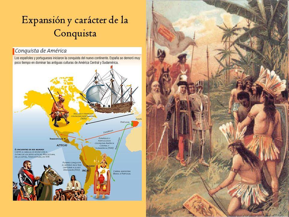 Expansión y carácter de la Conquista