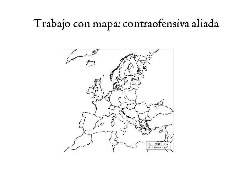 Trabajo con mapa: contraofensiva aliada