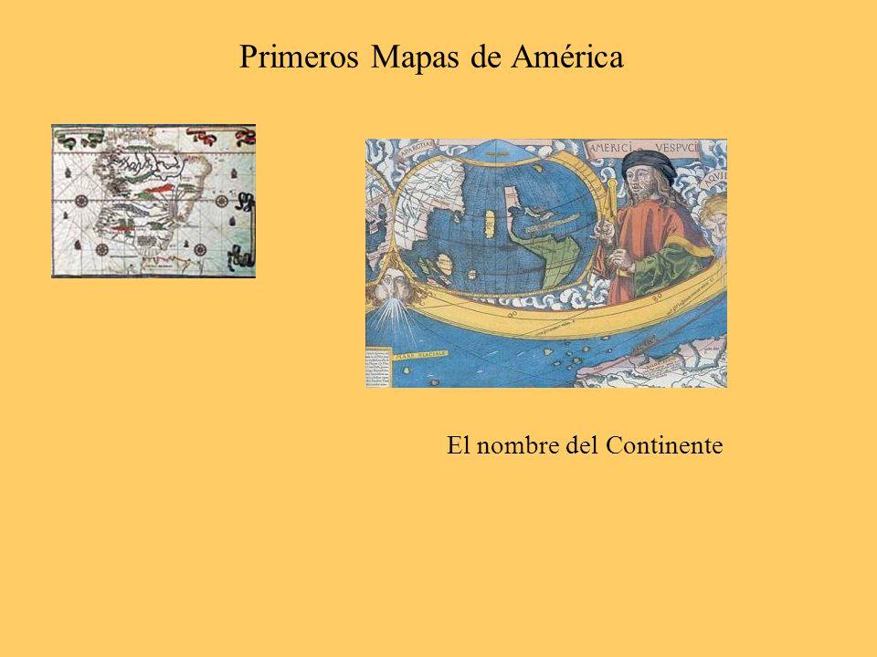 Primeros Mapas de América El nombre del Continente