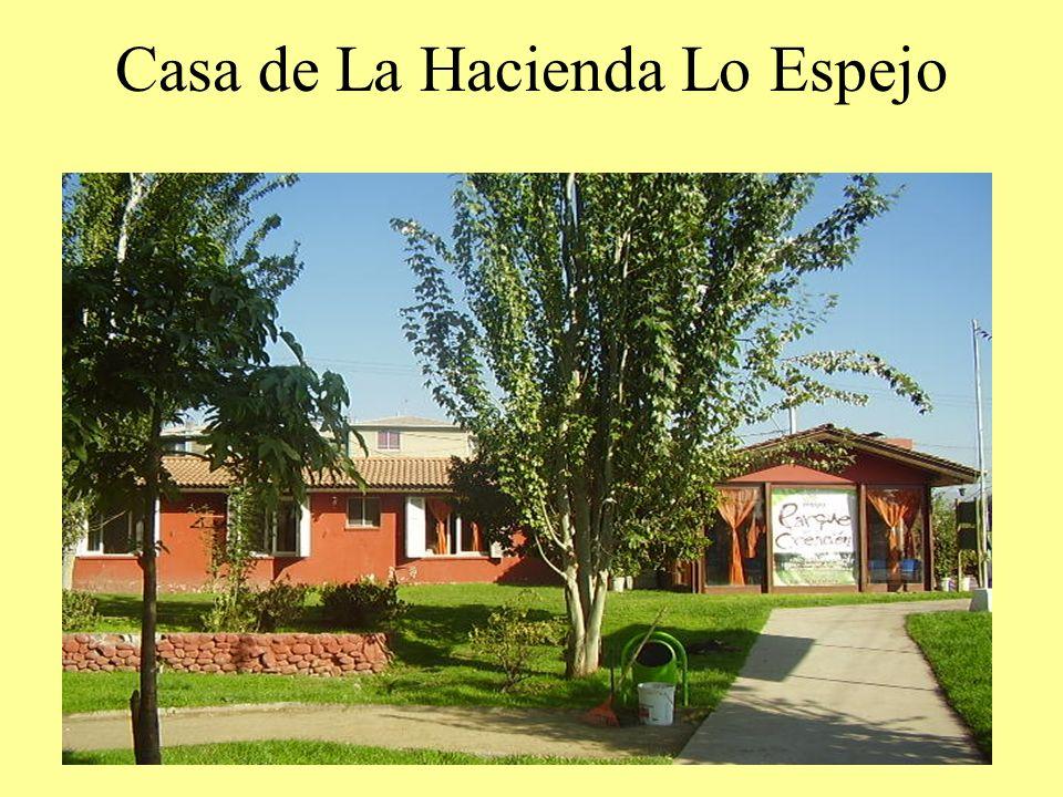 Casa de La Hacienda Lo Espejo