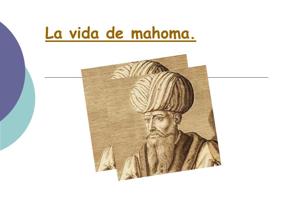 Mahoma fue el creador de esta religión: A los 40 años se sintió profeta y empezó a predicar en forma no muy clara, por lo que no logró muchos adeptos.