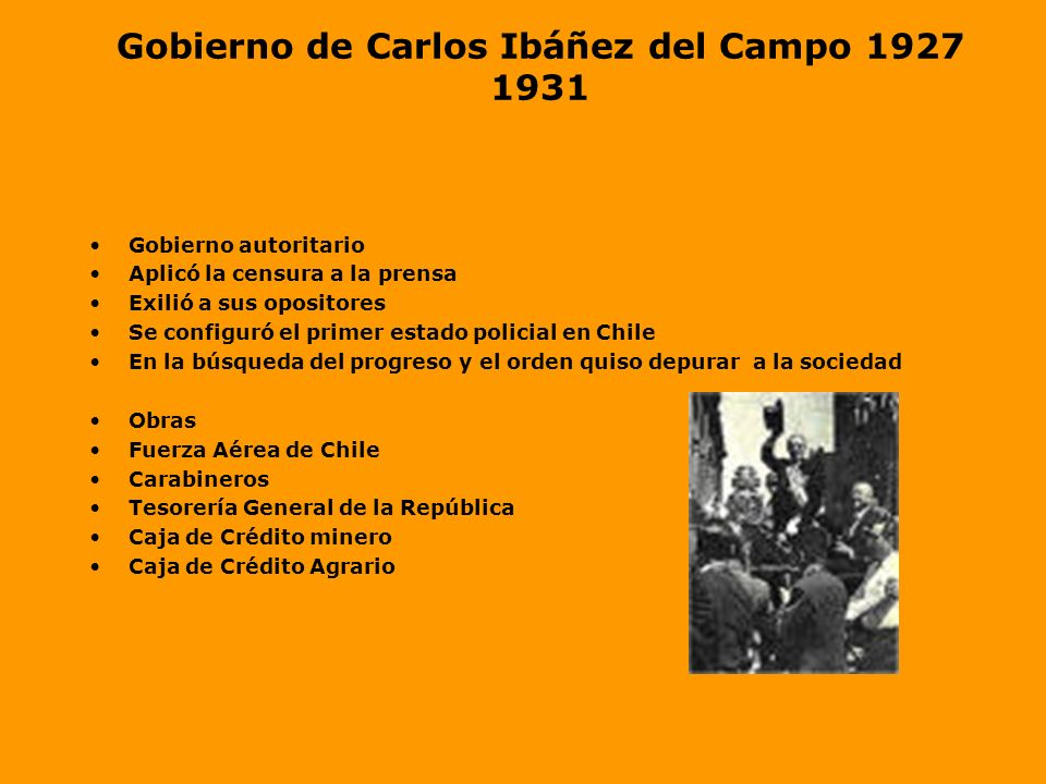 Sucesión Presidencial Alessandri debía dejar el cargo a fines de 1925 pero... Carlos Ibáñez del Campo, militar y Ministro de Guerra se presentó como c
