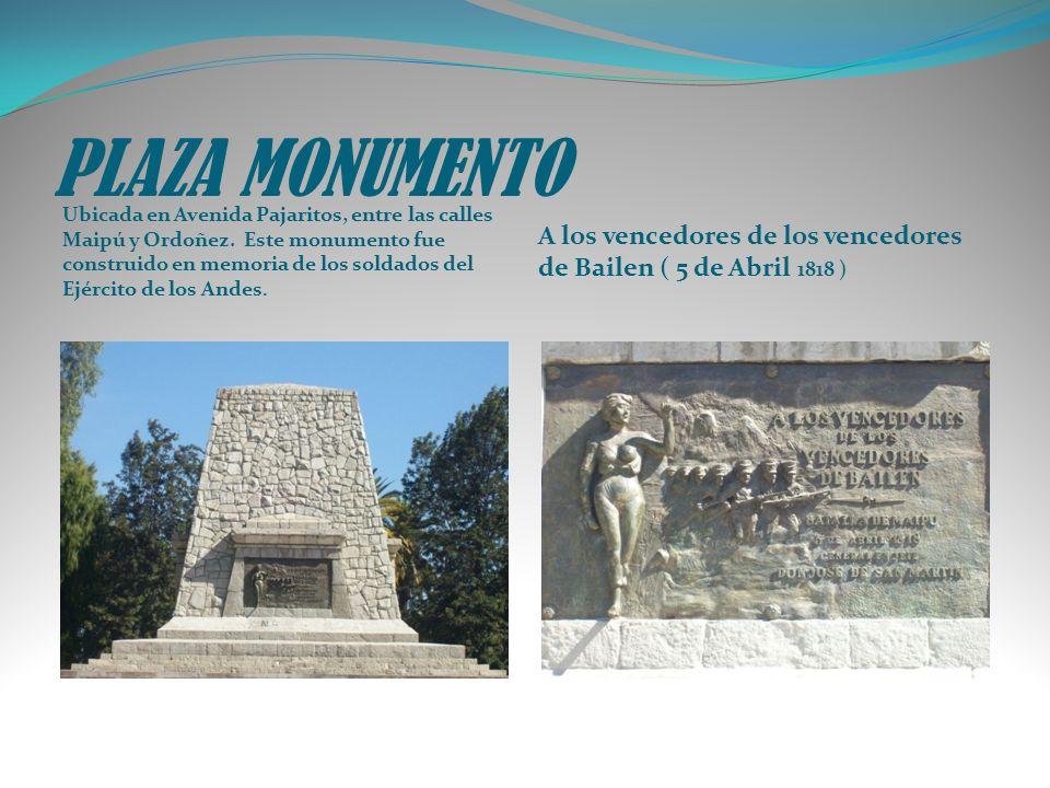 PLAZA MONUMENTO Ubicada en Avenida Pajaritos, entre las calles Maipú y Ordoñez. Este monumento fue construido en memoria de los soldados del Ejército